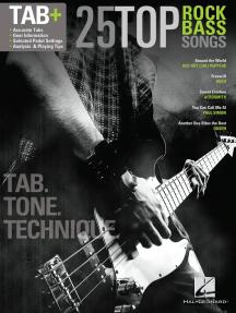 25 Top Rock Bass Songs: Tab. Tone. Technique.