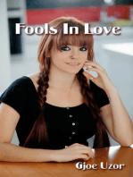 Fools in Love