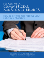 Secrets of a Commercial Mortgage Broker: How to Get the Best Possible Loan for Your Property