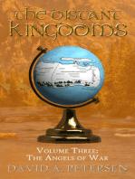 The Distant Kingdoms Volume Three