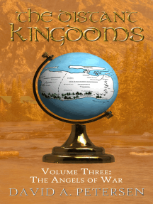 The Distant Kingdoms Volume Three: The Angels of War