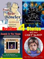 4 Bedtime Stories (for Wide Awake Kids)