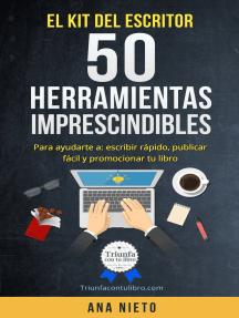 El Kit del escritor: 50 herramientas imprescindibles