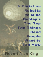 A Christian Rebuttal to Mike Dooley's The Top Ten Things Dead People Want to Tell YOU