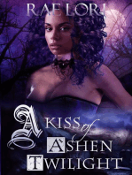 A Kiss of Ashen Twilight