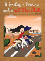 A Harley, a Stetson and a red Thai Chilli