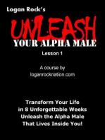 Unleash Your Alpha Male - Lesson 1 (Unleash Your Alpha Male - The Course, #1)