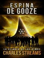 Espina de Gooze: La Alianza de las Almas, #2