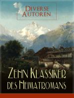 Zehn Klassiker des Heimatromans