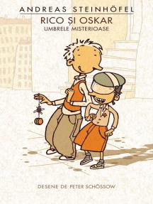 Rico și Oskar. Umbrele misterioase