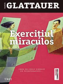 Exercițiul miraculos: Când un cuplu vindecă un psihoterapeut