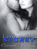 Loving My Secret