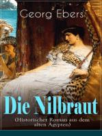 Die Nilbraut (Historischer Roman aus dem alten Ägypten)