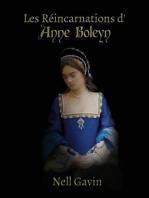 Les Réincarnations d'Anne Boleyn