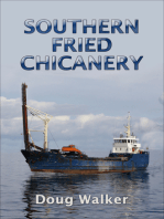 Southern Fried Chicanery