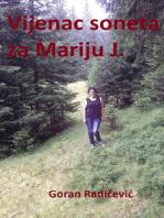 Vijenac od soneta Mariji J.