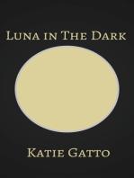 Luna in The Dark
