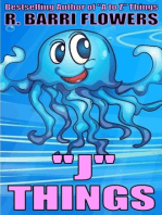 """J"" Things (A Children's Picture Book)"