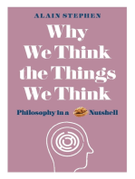 Why We Think the Things We Think