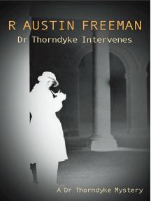 Dr Thorndyke Intervenes