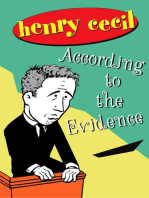 According to the Evidence