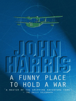 A Funny Place To Hold A War
