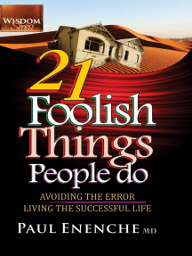 21 Foolish Things People Do