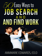 50 Easy Ways to Job Search and Find Work