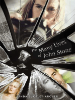 The Many Lives of John Stone