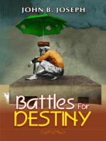 Battles for Destiny