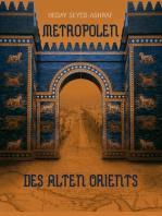 Metropolen des alten Orients