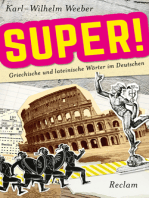 Super! Griechische und lateinische Wörter im Deutschen