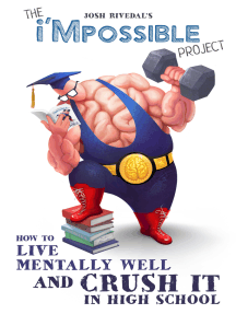 How To Live Mentally Well and Crush it in High School