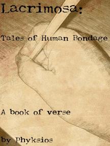 Lacrimosa: Tales of Human Bondage