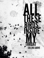All These Birds Inside My Throat