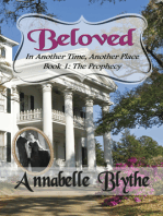 Beloved in Another Time, Another Place Book 1 The Prophecy