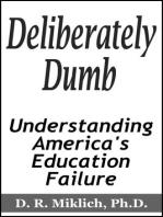 Deliberately Dumb