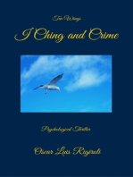 I Ching and Crime- Ten Wings