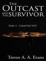 The Outcast and the Survivor