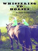 Whispering to Horses