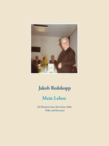Mein Leben: Als Mennonit unter dem Zaren, Stalin, Hitler und Stroessner