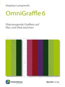 OmniGraffle 6: Überzeugende Grafiken auf Mac und iPad zeichnen