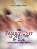 The Family Unit as Designed by God