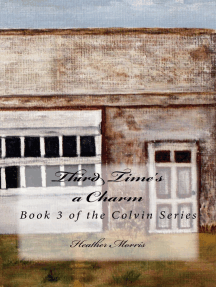 Third Time's a Charm- Book 3 of the Colvin Series