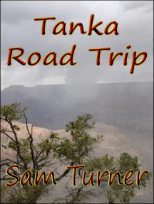 Tanka Road Trip