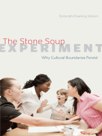 The Stone Soup Experiment