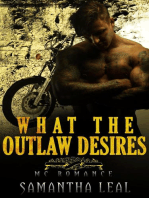 What the Outlaw Desires MC Romance
