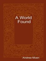 A World Found