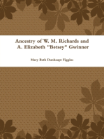 "Ancestry of W. M. Richards and A. Elizabeth ""Betsey"" Gwinner"