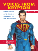 Voices From Krypton: Superman on Film and in Comics, Volume 1